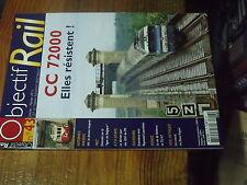 3µ? revue Objectif Rail n°43 CC 72000 VH Eboulement La Mure Blanc Argent TU 47