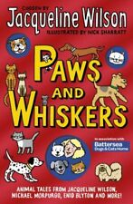 Paws and Whiskers, Paperback by Wilson, Jacqueline (COM), Like New Used, Free...