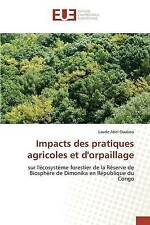 NEW Impacts des pratiques agricoles et d'orpaillage (French Edition)
