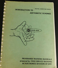 Introduction to Arithmetic Schemes Digital Computer AC Electronics GM 1965