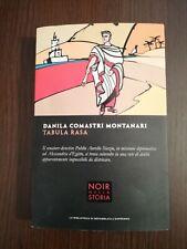 TABULA RASA / DANILA COMASTRI MONTANARI / NOIR NELLA STORIA N 6 LA BIBL.REPUB.