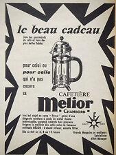 PUBLICITÉ DE PRESSE 1960 CAFETIÈRE MELIOR CHAMBORD VERRE PYREX - ADVERTISING