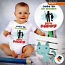 BORN TO GO FISHING WITH MY DADDY DAD BABYGROW BABY GROW ALL SIZES   NEW