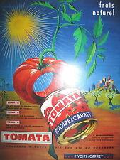PUBLICITE DE PRESSE RIVOIRE ET CARRET TOMATA SAUCE CONCENTRéE FRENCH AD 1967
