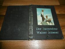 Paul Hübel -- der BERGSTEIGER WALTER STÖSSER // ERFURT 1940 / mit Sammelbildern