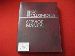 1981 FACTORY OLDSMOBILE SERVICE MANUAL 98 DELTA 88 TORONADO CUTLASS & MORE