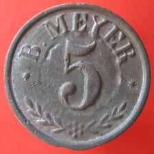 Old Rare Deutsche token - Cassel - B. Meyer - 5 - UNLISTED -mehr am ebay.pl