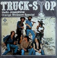 "7"" 1974 ! TRUCK STOP : Hello Josephine + Orange Blossom Special"