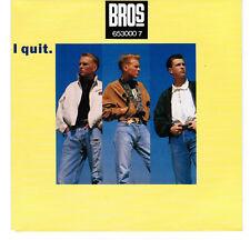 45 tours - BROS - I quit