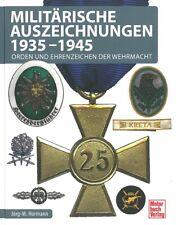 Hormann: Militärische Auszeichnungen, Orden + Ehrenzeichen d. Wehrmacht Handbuch