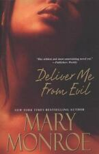 Deliver Me From Evil by Monroe, Mary