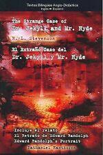 El extraño caso del Dr. Jekill y el sr. Hyde = The strange case of Dr. Jekill an