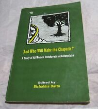 And Who Will Make the Chapatis? Study of All-Women Panchayats Maharashtra India