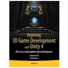 Beginning 3D Game Development with Unity 4: All-in-one, multi-