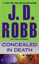 In Death #38: CONCEALED IN DEATH by J. D. Robb Eve Dallas ROARKE ~Nora Roberts~