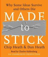 Made to Stick : Why Some Ideas Survive and Others Die (1st Ed.) - PDF - EBOOK