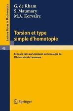 Torsion et Type Simple D'Homotopie 48 by G. De Rham, M. A. Kervaire and S....