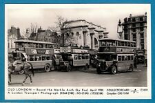 Postcard ~ Old London: Marble Arch by Bus 1930: K364 ST55 & an NS - Pamlin C1091
