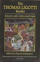 THE THOMAS LIGOTTI READER ed. DARRELL SCHWEITZER. 1st ed. SIGNED.