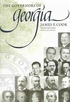 Governors Of Georgia : 1754-2004, Paperback by Cook, James F., Brand New, Fre...