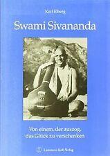 Swami Sivananda: Von einem, der auszog, das Glück zu ver...   Buch   Zustand gut