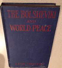 👋L👀K: 1918 THE BOLSHEVIKI AND WORLD PEACE,LEON TROTZKY-Bone & Liveright,NY