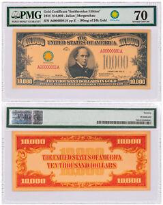 (2018) $10,000 Gold Certificate Smithsonian Ed Specimen 1934 PMG 70 SKU54540