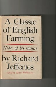 Richard Jefferies   Hodge And His Masters  (Ed. by Henry Williamson)