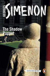 The Shadow Puppet: Inspector Maigret #12, Simenon, Georges, Good Condition Book,