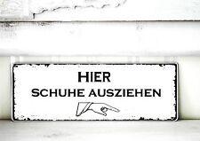 Shabby Schild Vintage HIER SCHUHE AUSZIEHEN  Nostalgie weiß Tafel Dekoschild
