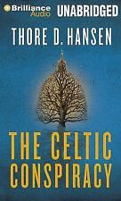 The Celtic Conspiracy: A Novel by Hansen, Thore D. in New