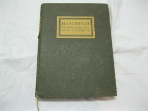 HASCHISCH Erzählungen von Oscar A.H.Schmitz 4. Aufl.1913 limitiert Nr.63 von 800