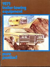 1971 Pontiac 12-page Tow Trailer Car Brochure - Catalina Bonneville Safari Wagon
