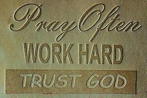 ACRYLIC Leather Embossing Stamp PRAY WORK HARD TRUST GOD  for Veg Tanned Leather
