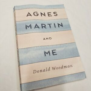 AGNES MARTIN AND ME By Donald Woodman **ACCEPTABLE* PAPERBACK