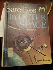 Isaac Asimov SATELLITES IN OUTER SPACE, revised edition  1964 (NoDust).