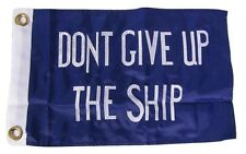 "12x18 Embroidered Commodore Perry Dont Give Up SHIP 300D #1 Nylon Flag 12""x18"""