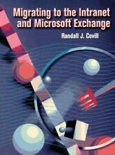 Migrating to the Intranet and Microsoft Exchange