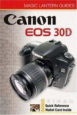 Magic Lantern Guides: Canon EOS 30D