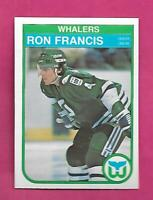 1982-83 OPC # 123 WHALERS RON FRANCIS  ROOKIE NRMT-MT CARD (INV# D6132)