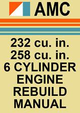 AMC 232 & 258 V6 ENGINE REBUILD MANUAL