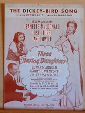 The Dickey Bird Song - sheet music from 1947 MGM movie Three Daring Daughters
