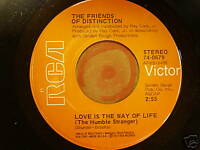 FRIENDS OF DISTINCTION: LOVE IS THE WAY OF LIFE 45 MINT