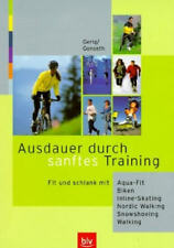 Gerig Gonseth Endurance par doux Training (Aqua fit, Biken, Walking)