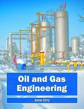 Oil and Gas Engineering: By Urry, Jane
