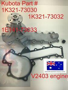 Water Pump for Kubota 1K321-73030 1E141-73033 D1703 V2203 V2403 Forklift