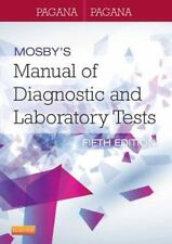 Mosby's Manual of Diagnostic and Laboratory Tests by Timothy J. Pagana and.