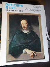 art book grands peintres chef-d'oeuvre Phiiippe champaigne 114 livres Hachette