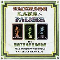 Emerson, Lake & Palm - ELP Birth of a Band: Live at the Isle of Wight 1970 [New