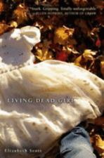 Living Dead Girl by Elizabeth Scott: Used